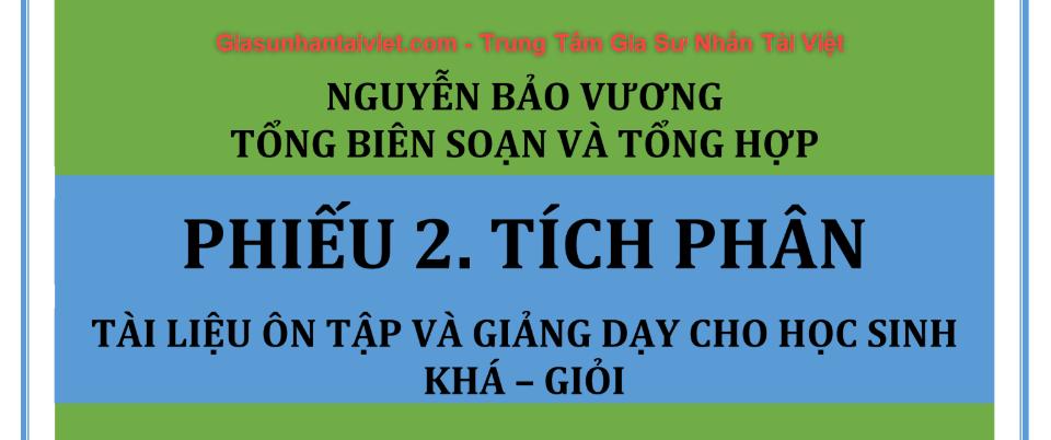 Tích phân - Phần 2 - Tác giả Nguyễn Bá Vương