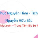 Chinh Phục Nguyên Hàm - Tích Phân – Nguyễn Hữu Bắc