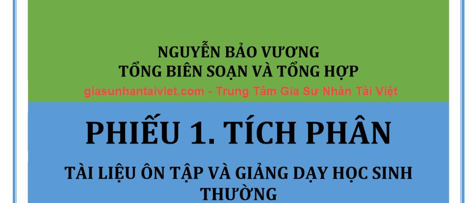 Tích phân – Phần 1 – Tác giả Nguyễn Bá Vương